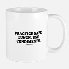 Practice safe lunch, use condiments Mug