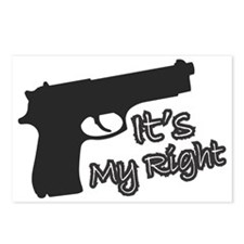 Gun Rights - It's My Righ Postcards (Package of 8)
