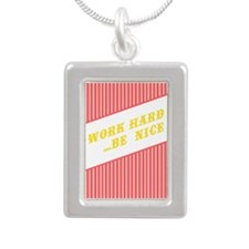 Work Hard Be Nice Necklaces