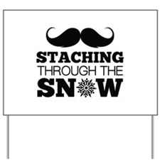 Staching Through The Snow Yard Sign