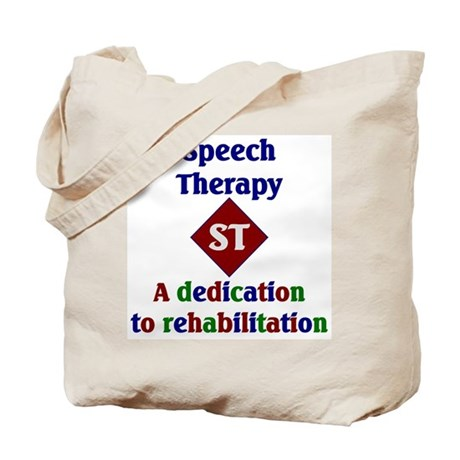 Speech Therapy Dedication Tote Bag