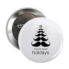 "Stache-tastic Holidays 2.25"" Button"