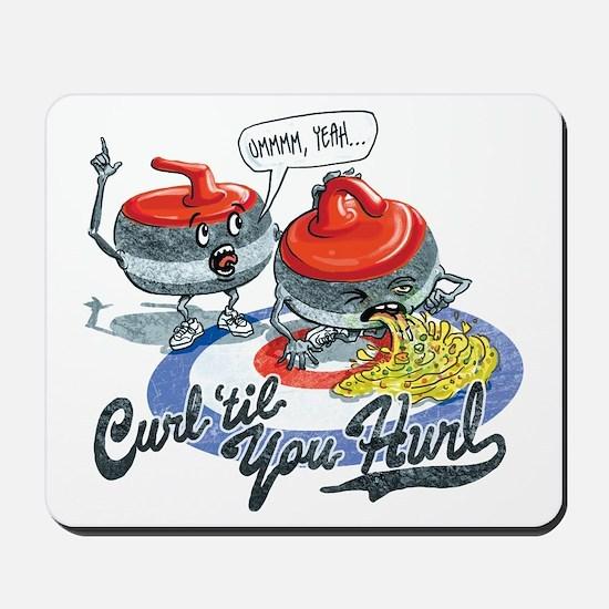 Curl Til You Hurl Mousepad