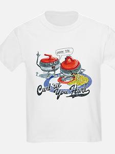 Curl Til You Hurl T-Shirt