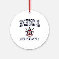 MAXWELL University Ornament (Round)