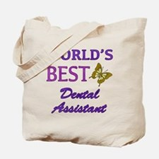 Worlds Best Dental Assistant (Butterfly) Tote Bag