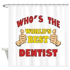 Thumbs Up Worlds Best Dentist Shower Curtain
