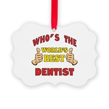 Thumbs Up Worlds Best Dentist Ornament
