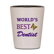 Worlds Best Dentist (Butterfly) Shot Glass