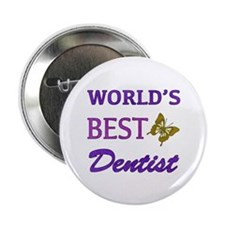 "Worlds Best Dentist (Butterfly) 2.25"" Button"