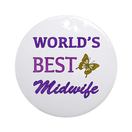 Worlds Best Midwife (Butterfly) Ornament (Round)