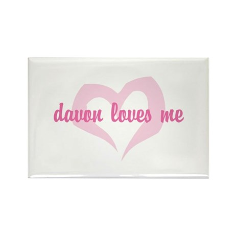 """davon loves me"" Rectangle Magnet"
