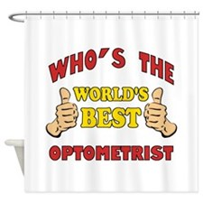 Thumbs Up Worlds Best Optometrist Shower Curtain