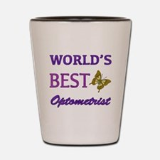 Worlds Best Optometrist (Butterfly) Shot Glass