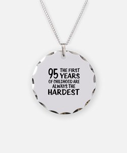 95 Years Of Childhood Are Al Necklace