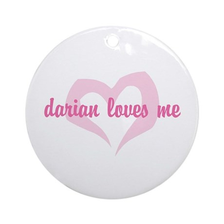 """""""darian loves me"""" Ornament (Round)"""