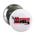 """Dinners From Hell 2.25"""" Button"""