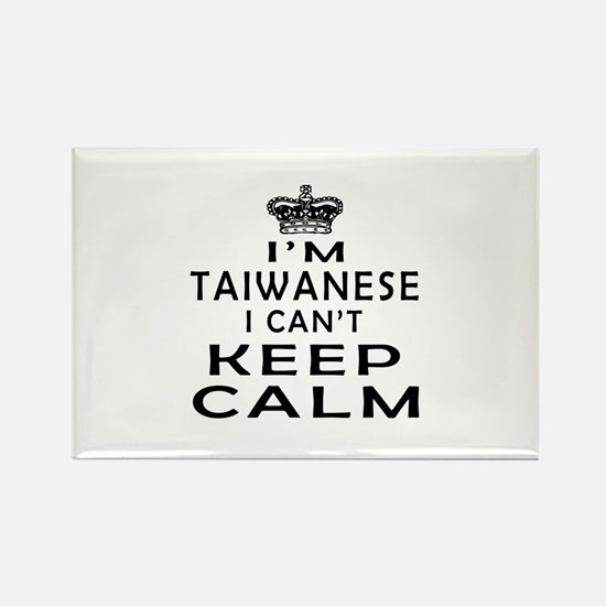I Am Taiwanese I Can Not Keep Calm Rectangle Magne