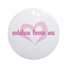 """esteban loves me"" Ornament (Round)"