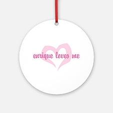 """""""enrique loves me"""" Ornament (Round)"""