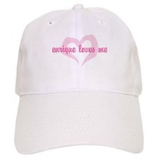 """enrique loves me"" Baseball Cap"