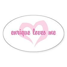 """""""enrique loves me"""" Oval Bumper Stickers"""