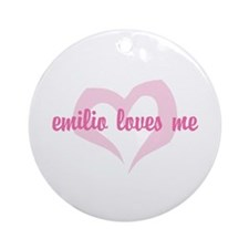 """emilio loves me"" Ornament (Round)"