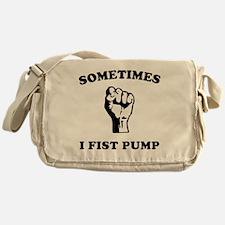 sometimes-i-fist-pump-white Messenger Bag