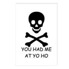 YOU HAD ME AT YO HO  Postcards (Package of 8)