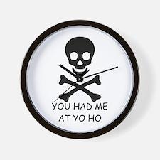 YOU HAD ME AT YO HO  Wall Clock
