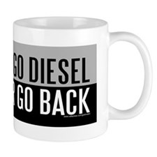 Once You Go Diesel Mug