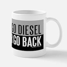 Once You Go Diesel Mug