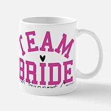 team-bride-support-crew Mug
