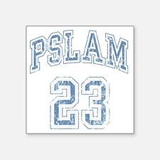 "pslam23dty Square Sticker 3"" x 3"""