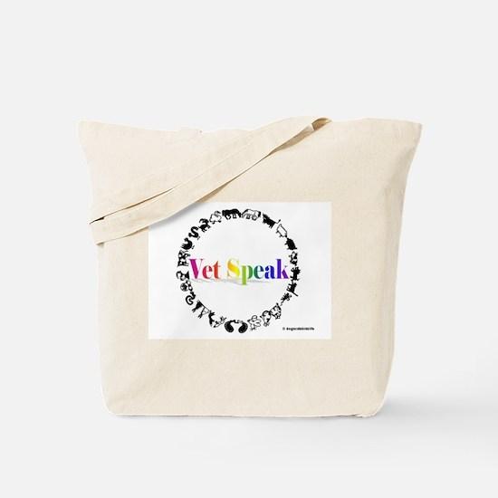 Vet Speak Tote Bag