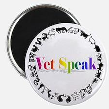 Vet Speak Magnet