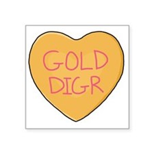 "GOLD DIGR Square Sticker 3"" x 3"""