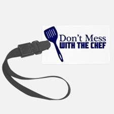 dont mess with the chef blu Luggage Tag