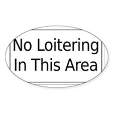 No Loitering Decal