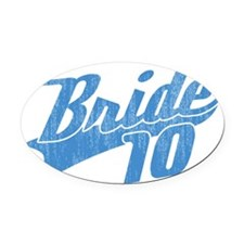 Team Bride 2010-blue Oval Car Magnet