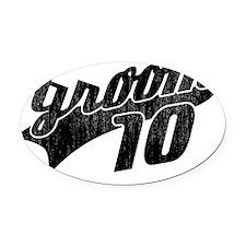 Team Groom 2010 copy Oval Car Magnet