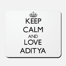 Keep Calm and Love Aditya Mousepad