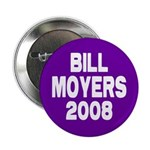 Bill Moyers 2008 Purple Button