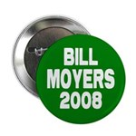 Bill Moyers Green Button
