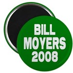 Bill Moyers Green Magnet