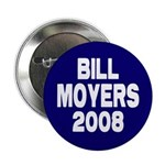 Bill Moyers 2008 Blue Button