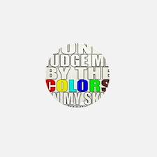 2-dont judge me wht Mini Button