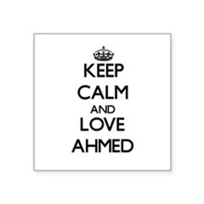 Keep Calm and Love Ahmed Sticker