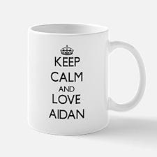 Keep Calm and Love Aidan Mugs