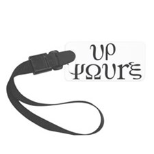 Up Yours Luggage Tag